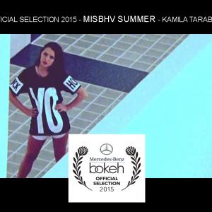 OFFICIAL SELECTION 2015 – MISBHV SUMMER – KAMILA TARABURA