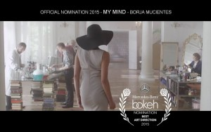 Official Nomination 2015 - My Mind - Borja Mucientes